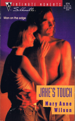 Jake's Touch (Silhouette Intimate Moments #574)