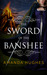The Sword of the Banshee (Bold Women of the 18th Century, #3)
