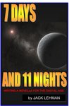 7 Days and 11 Nights: Writing a Novella for the Digital Age