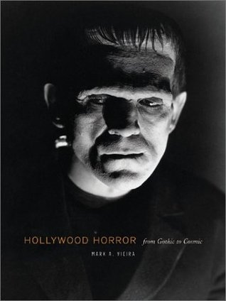 Hollywood Horror: From Gothic To Cosmic