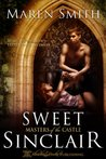Sweet Sinclair (Masters of the Castle Book 4)