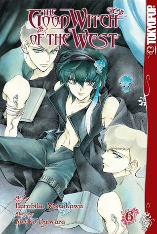 Good Witch of the West, The Volume 6 by Noriko Ogiwara