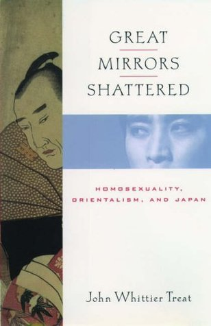 Great Mirrors Shattered by John Whittier Treat