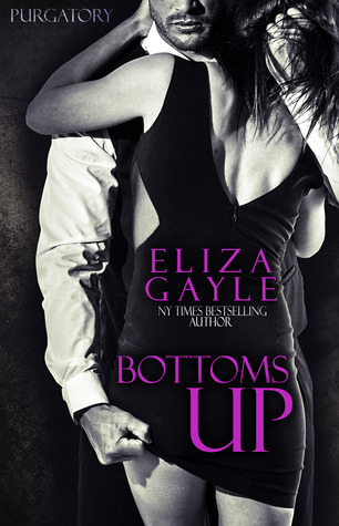 Bottoms Up by Eliza Gayle