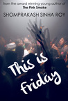 This is Friday