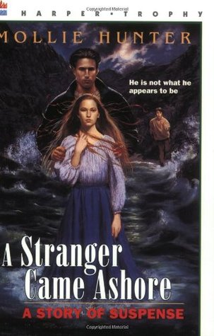 A Stranger Came Ashore by Mollie Hunter