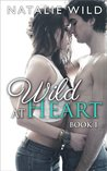Wild At Heart: Book 1