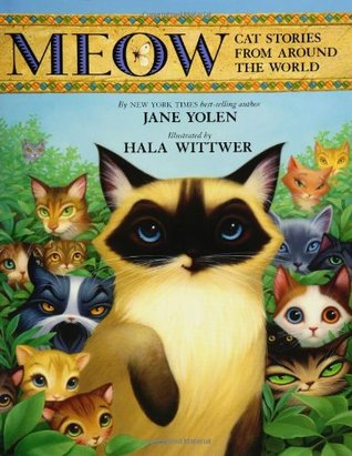 Meow: Cat Stories from Around the World
