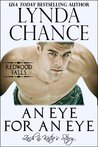 An Eye for an Eye: Zach & Katie's Story (Redwood Falls, #2)