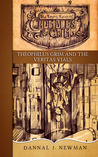 Theophilus Grim and the Veritas Vials (The Trying Tales of Chumbles & Grim, #3)