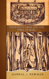 Theophilus Grim and the Fowl of Ruin (The Trying Tales of Chumbles & Grim, #4)