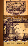 Theophilus Grim and the Infernal Chill of August (The Trying Tales of Chumbles & Grim, #5)