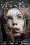 The Wounded (The Woodlands, #3)