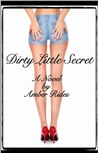 Dirty Little Secret (Dirty, #1)
