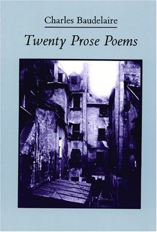 Twenty Prose Poems by Charles Baudelaire
