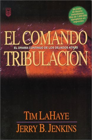 El Comando Tribulación (Left Behind, #2)