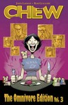 Chew: The Omnivore Edition, Vol. 3