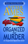 Organized for Murder (Organized, #1)