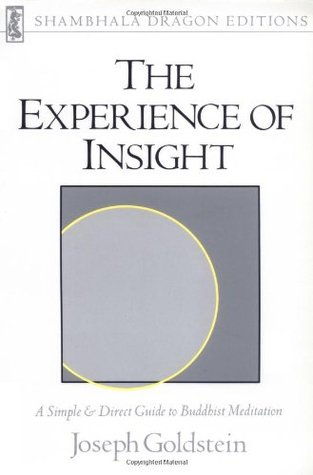The Experience of Insight: A Simple & Direct Guide to Buddhist Meditation (Shambhala Dragon Editions)