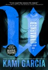 Unmarked (The Legion, #2)