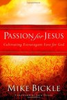 Passion for Jesus...