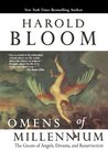Omens of the Millennium: The Gnosis of Angels, Dreams & Resurrection