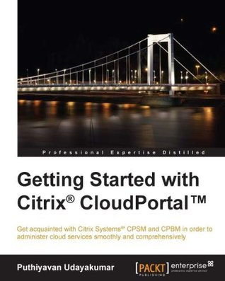 Getting Started with Citrix® CloudPortalTM