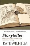 Storyteller: Writing Lessons & More from 27 Years of the Clarion Writers' Workshop