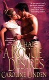 What a Rogue Desires (Reece Family Trilogy, #2)