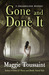 Gone and Done It (Dreamwalker, #1)