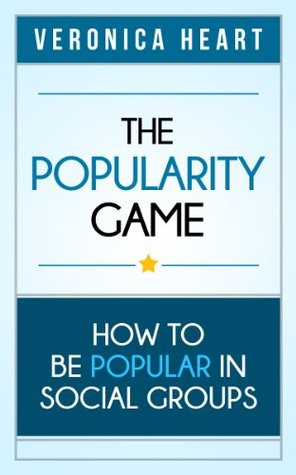 The Popularity Game: How To Be Popular in Social Groups
