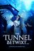 The Tunnel Betwixt... by Ingrid Hall