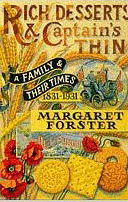 Rich Desserts and Captain's Thin: A Family and Their Times, 1831-1931