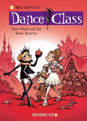 Dance Class: Snow White and the Seven Dwarves (Dance Class, #8)