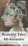 Beautiful Tales of the All-Attractive: Srimad Bhagavatam's First Canto