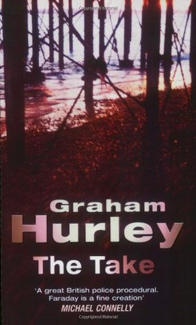 The Take by Graham Hurley