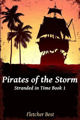 Pirates of the Storm (Stranded in Time #1)