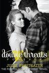 Double Threats Forever (Double Threat, #4)
