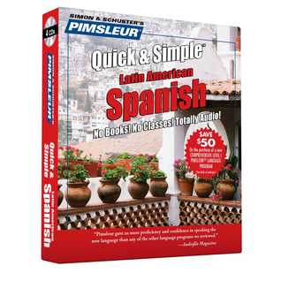 Spanish I: Learn to Speak and Understand Spanish with Pimsleur Language Programs (Quick & Simple)