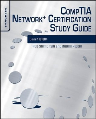 CompTIA Network+ Certification Study Guide 2E: Exam N10-004