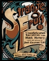 Strange Fruit, Volume 1: Uncelebrated Narratives from Black History