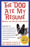 The Dog Ate My Resume: Survival Tips for Life After College