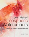 Jean Haines' Atmospheric Watercolours by Jean Haines