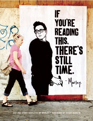 If You're Reading This, There's Still Time