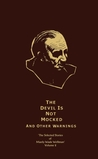 The Selected Stories, Vol. 2: The Devil is Not Mocked and Other Warnings
