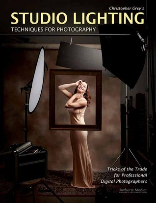 Christopher Grey's Studio Lighting Techniques for Photography