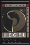 In the Shadow of Hegel: Complementarity, History, and the Unconscious