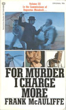 For Murder I Charge More