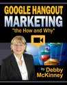 Google Hangout Marketing: The How and WHY