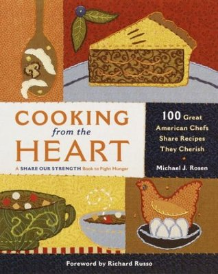 Cooking from the Heart by Michael J. Rosen